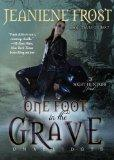 One Foot in the Grave (A Night Huntress Novel, Book 2) (Night Huntress Novels)