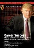 Career Success: Playing to Win the Donald Trump Way (Made for Success Collection) (Made for ...