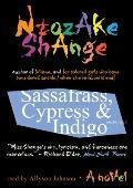 Sassafrass, Cypress & Indigo: A Novel  (Library Edition)