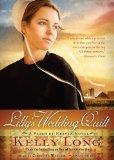 Lilly's Wedding Quilt (The Patch of Heaven Novels, Book 2)(Library Edition)