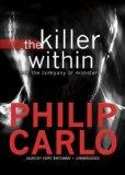 The Killer Within: In the Company of Monsters (Library Edition)