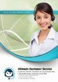 Ultimate Customer Service: Customer Service Essentials for Loyal Customers (Made for Success...
