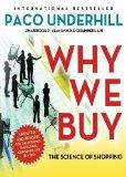 Why We Buy: The Science of Shopping, Updated and Revised Edition
