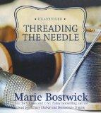 Threading the Needle  (Cobbled Court Series, Book 4)