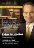 The Great Debt Crisis Ahead: How to Prepare and Prosper (Made for Success Collection)(Librar...