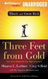 Three Feet From Gold: Turn Your Obstacles Into Opportunities (Think and Grow Rich Series)