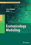Ecotoxicology Modeling (Emerging Topics in Ecotoxicology)