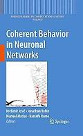 Coherent Behavior in Neuronal Networks (Springer Series in Computational Neuroscience)