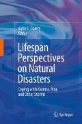 Lifespan Perspectives on Natural Disasters: Coping with Katrina, Rita, and Other Storms