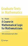 A Course in Mathematical Logic for Mathematicians (Graduate Texts in Mathematics)