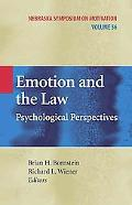 Emotion and the Law: Psychological Perspectives (Nebraska Symposium on Motivation)