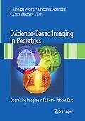 Evidence-Based Imaging in Pediatrics: Optimizing Imaging in Pediatric Patient Care