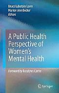 A Public Health Perspective of Womens Mental Health