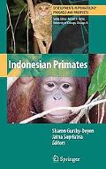 Indonesian Primates (Developments in Primatology: Progress and Prospects)