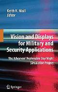 Vision and Displays for Military and Security Applications: The Advanced Deployable Day/Nigh...