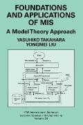 Foundations and Applications of MIS: A Model Theory Approach (IFSR International Series on S...