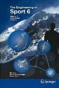 Engineering of Sport 6: Volume 1: Developments for Sports