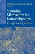 Scanning Microscopy for Nanotechnology : Techniques and Applications