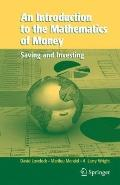 Introduction to the Mathematics of Money : Saving and Investing