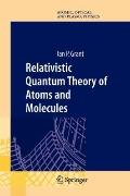 Relativistic Quantum Theory of Atoms and Molecules : Theory and Computation