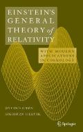 Einstein's General Theory of Relativity: With Modern Applications in Cosmology