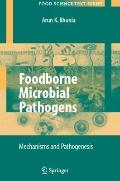 Foodborne Microbial Pathogens : Mechanisms and Pathogenesis