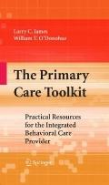 Primary Care Toolkit : Practical Resources for the Integrated Behavioral Care Provider
