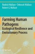 Farming Human Pathogens