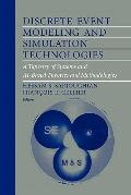 Discrete Event Modeling and Simulation Technologies: A Tapestry of Systems and AI-Based Theo...