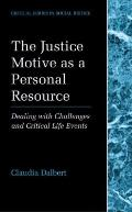 Justice Motive as a Personal Resource : Dealing with Challenges and Critical Life Events