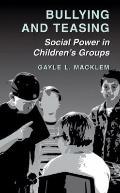 Bullying and Teasing: Social Power in Children's Groups