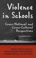 Violence in Schools : Cross-National and Cross-Cultural Perspectives