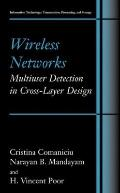 Wireless Networks: Multiuser Detection in Cross-Layer Design : Multiuser Detection in Cross-...