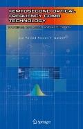 Femtosecond Optical Frequency Comb: Principle, Operation and Applications : Principle, Opera...