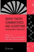 Graph Theory, Combinatorics and Algorithms : Interdisciplinary Applications