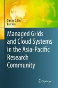 Managed Grids and Cloud Systems in the Asia-Pacific Research Community