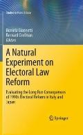 Natural Experiment on Electoral Law Reform : Evaluating the Long Run Consequences of 1990s E...