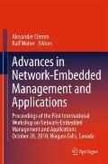 Advances in Network-Embedded Management and Applications : Proceedings of the First Internat...