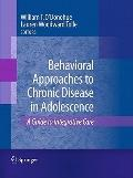 Behavioral Approaches to Chronic Disease in Adolescence : A Guide to Integrative Care