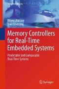 Memory Controllers for Real-Time Embedded Systems: Predictable and Composable Real-Time Systems