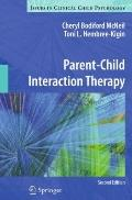 Parent-Child Interaction Therapy (Issues in Clinical Child Psychology)