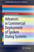 Advances in Commercial Deployment of Spoken Dialog Systems (SpringerBriefs in Electrical and...