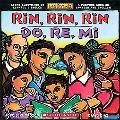 Rin, Rin, Rin / Do, Re, Mi: Libro Ilustrado En Espanol E Ingles / a Picture Book in Spanish ...