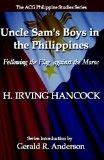 Uncle Sam's Boys in  the Philippines: Following the Flag  against the Moros