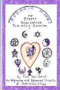Oceanic Mind - The Deeper Meditation Training Course: for Beginning and Advanced Students of...