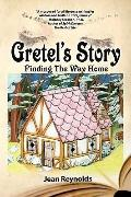 Gretel's Story : Finding the Way Home