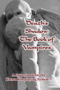 Death's Shadow:  The Book of Vampires: A Sourcebook for the Karma Roleplaying System