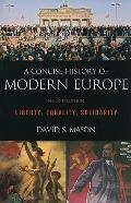 Concise History of Modern Europe : Liberty, Equality, Solidarity