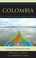Colombia : A Concise Contemporary History