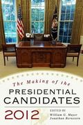 Making of Presidential Candidates 2012